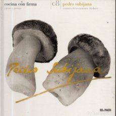 Libros de segunda mano: VESIV LIBRO COCINA CON FIRMA Nº8 PEDRO SUBIJANA. Lote 179213892