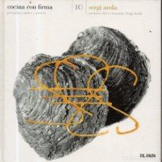 Libros de segunda mano: VESIV LIBRO COCINA CON FIRMA Nº10 SERGI AROLA . Lote 179216217