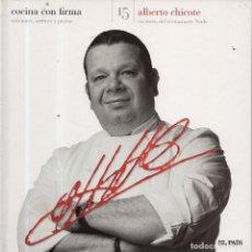 Libros de segunda mano: VESIV LIBRO COCINA CON FIRMA Nº15 ALBERTO CHICOTE . Lote 179217313