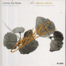 Libros de segunda mano: VESIV LIBRO COCINA CON FIRMA Nº16 ALBERTO CHICOTE . Lote 179217465