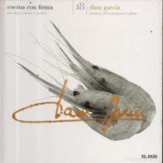 Libros de segunda mano: VESIV LIBRO COCINA CON FIRMA Nº18 DANI GARCIA . Lote 179222056