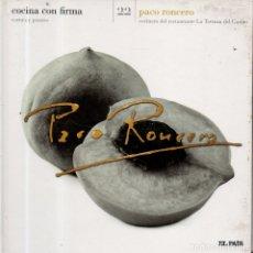 Libros de segunda mano: VESIV LIBRO COCINA CON FIRMA Nº22 PACO RONCERO. Lote 179222780