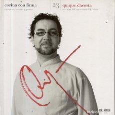 Libros de segunda mano: VESIV LIBRO COCINA CON FIRMA Nº23 QUIQUE DACOSTA . Lote 179223255