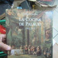 Livros em segunda mão: LA COCINA DE PALACIO (1561-1931), MARÍA DEL CARMEN SIMÓN PALMER. ART.548-297. Lote 179234343