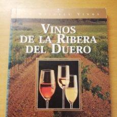 Libros de segunda mano: VINOS DE LA RIBERA DEL DUERO (SUSAETA EDICIONES). Lote 179247153