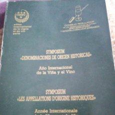 Libros de segunda mano: SYMPOSIUM DENOMINACIONES DE ORIGEN HISTORIAS. AÑO INTERNACIONAL DE LA VIÑA Y EL VINO. JEREZ 1987. Lote 179530760