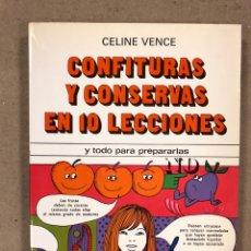 Libros de segunda mano: CONFITURAS Y CONSERVAS EN DIEZ LECCIONES. CELINE VENCE. EDITORIAL CANTÁBRICA 1979.. Lote 179540987