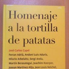 Libros de segunda mano: HOMENAJE A LA TORTILLA DE PATATAS / JOSÉ CARLOS CAPEL... / PLANETA. 2003. Lote 180099393