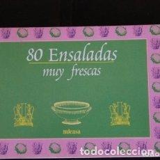 Libros de segunda mano: 80 ENSALADAS MUY FRESCAS, MICASA. Lote 180270278