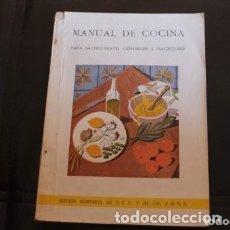 Libros de segunda mano: MANUAL DE COCINA, PARA BACHILLERATO ( AÑOS 60 ). Lote 180271421