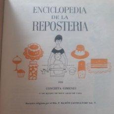Libros de segunda mano: ENCICLOPEDIA DE LA REPOSTERÍA / CONCHITA GIMÉNEZ / EDI. DE GASSÓ HNOS. / EDICIÓN 1964. Lote 180329882