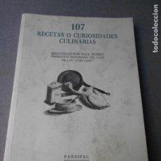 Libros de segunda mano: 107 RECETAS O CURIOSIDADES CULINARIAS. Lote 180394195