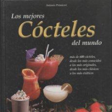 Libros de segunda mano: LOS MEJORES CÓCTELES DEL MUNDO. ANTONIO PRIMICERI. Lote 180407542