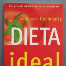Libros de segunda mano: ADELGAZAR FACILMENTE. LA DIETA IDEAL. VV.AA. Lote 180415405