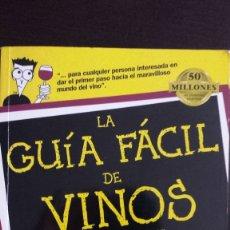 Libros de segunda mano: LA GUÍA FÁCIL DE VINOS. DUMMIES . Lote 180417576