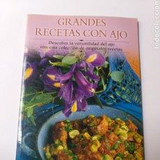 Libros de segunda mano: COCINA . GRANDES RECETAS CON AJO . DESCUBRA LA VERSATILIDAD DEL AJO CON ESTAS ORIGINALES RECETAS. Lote 180857911