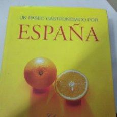Libros de segunda mano: UN PASEO GASTRONOMICO POR ESPAÑA. Lote 180881667