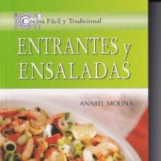 Libros de segunda mano: COCINA FÁCIL Y TRADICIONAL - ENTRANTES Y ENSALADAS / ANABEL MOLINA. Lote 181416701
