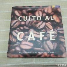 Libros de segunda mano: CULTO AL CAFÉ - EL GRAN LIBRO DE LOS AMANTES DEL CAFÉ - YASAR KARAOGLU. Lote 182002710