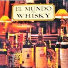Libros de segunda mano: EL MUNDO DEL WHISKY. GILBERT DELOS. ULTRAMAR EDITORES 1997. Lote 182072307
