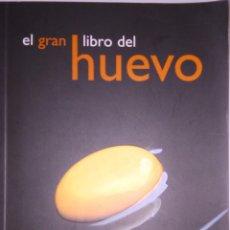 Libros de segunda mano: EL GRAN LIBRO DEL HUEVO. Lote 182212342