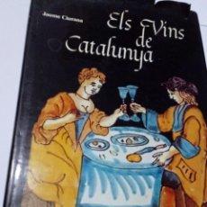 Libros de segunda mano: ELS VINS DE CATALUNYA - JAUME CIURANA. Lote 182641902