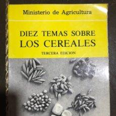 Libros de segunda mano: DIEZ TEMAS SOBRE LOS CEREALES - MERCEDES AGUADO. Lote 182709672