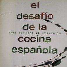 Libros de segunda mano: EL DESAFIO DE LA COCINA ESPAÑOLA. Lote 183061320