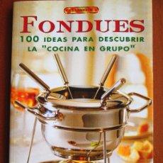 Libros de segunda mano: FONDUES - ENZA CANDELA BETTELLI. Lote 183075541