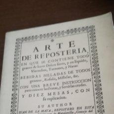 Libros de segunda mano: EL ARTE DE REPOSTERÍA, FACSÍMIL. Lote 183387518