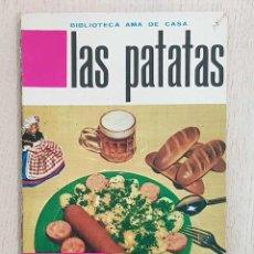 Libros de segunda mano: LAS PATATAS. (BIBLIOTECA AMA DE CASA / ED. MOLINO, 1962) - DE FERRER, G. BERNARD. Lote 183428416