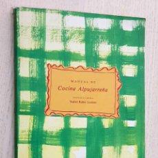 Libros de segunda mano: MANUAL DE COCINA ALPUJARREÑA - RUBIO LOZANO, YSABEL (COORD.). Lote 183428710