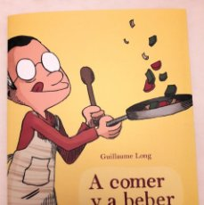 Libros de segunda mano: GUILLAUME LONG - A COMER Y A BEBER VOL.I. Lote 183433270