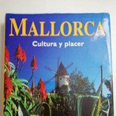 Libros de segunda mano: MALLORCA. CULTURA Y PLACER (UTE EDDA HAMMER / TONINA OLIVER / FRANK SCHAUHOFF) KÖNEMANN. Lote 183433626