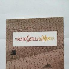 Libros de segunda mano: VINOS DE CASTILLA LA MANCHA - BONO MARTINEZ, JOSÉ / LOPEZ CARRASCO, FERNANDO. TDK407. Lote 183625015
