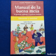 Libros de segunda mano: TÍTULO: MANUAL DE LA BUENA MESA. AUTOR: ISABEL MAESTRE. Lote 213163585