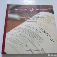 Libros de segunda mano: LAS RUTAS DEL VINO EN ESPAÑA. CASTILLA Y LEON. Lote 184585767