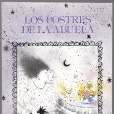 Libros de segunda mano: LOS POSTRES DE LA ABUELA - A ESCRIBÀ - LL TORRADO - JOSEP UCLÉS - LA MAGRANA 1981. Lote 185956632