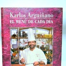 Libros de segunda mano: LIBRO DE COCINA EL MENU DE CADA DIA KARLOS ARGUÑANO , 190 PAGINAS. Lote 186047962