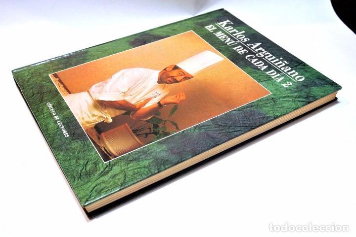 Libros de segunda mano: LIBRO DE COCINA EL MENU DE CADA DIA 2 , KARLOS ARGUÑANO , 191 PAGINAS - Foto 2 - 186048107