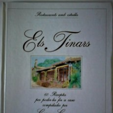 Livres d'occasion: CARME CASAS (COMPILACIÓ) - RESTAURANTS AMB ESTRELLA: ELS TINARS (60 RECEPTES) (CATALÁN). Lote 187162710