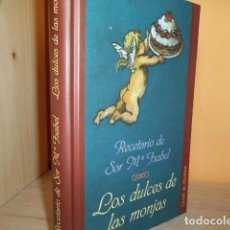 Livros em segunda mão: LOS DULCES DE LAS MONJAS / RECETARIO DE SOR M.ISABEL. Lote 188798722
