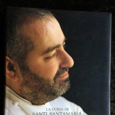 Libros de segunda mano: LA CUINA DE SANTI SANTAMARIA EL RACÓ DE CAN FABES - L'ÈTICA DEL GUST - 1999 - PRIMERA EDICIÒ - . Lote 189974840