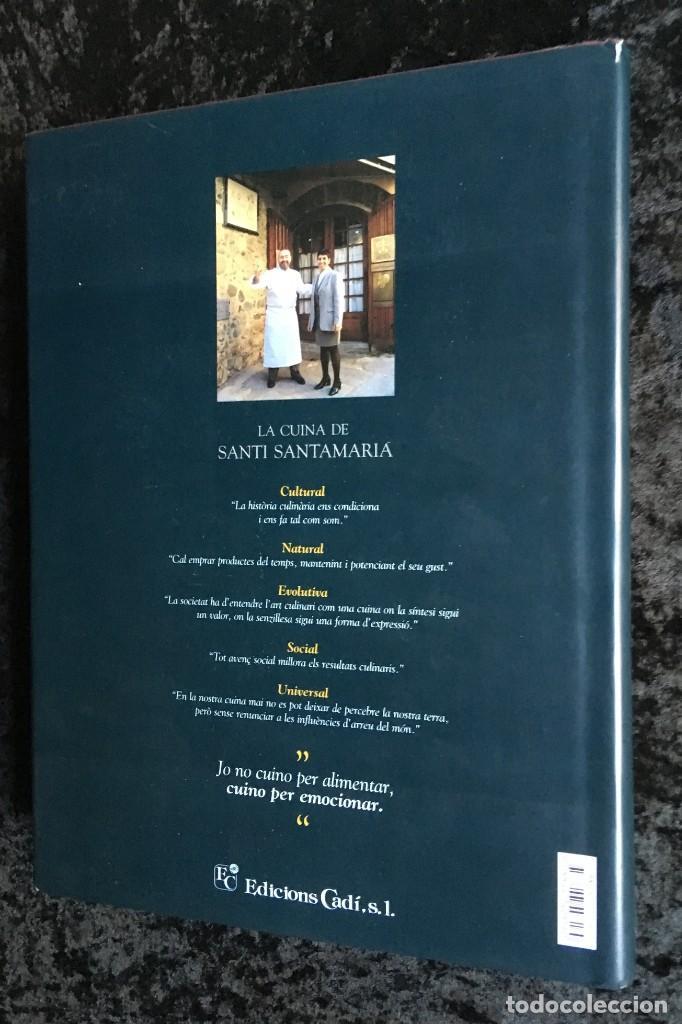 Libros de segunda mano: LA CUINA DE SANTI SANTAMARIA EL RACÓ DE CAN FABES - LÈTICA DEL GUST - 1999 - PRIMERA EDICIÒ - - Foto 2 - 189974840