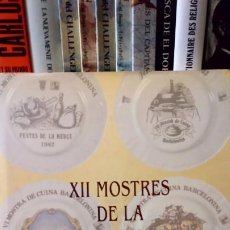 Libros de segunda mano: XII MOSTRES DE LA CUINA BARCELONINA. Lote 190204046