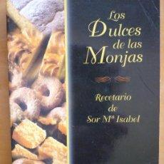 Libros de segunda mano: LOS DULCES DE LAS MONJAS. Lote 190903078