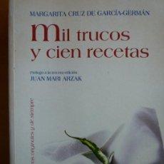 Libros de segunda mano: MIL TRUCOS Y CIEN RECETAS. Lote 190909418