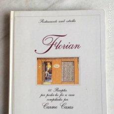 Livres d'occasion: FLORIAN (RESTAURANTS AMB ESTRELLA). CARME CASAS. DIBUIXOS ROGER HÉBRARD. 1994. EN CATALÁN.. Lote 275289453