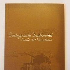 Libros de segunda mano: GASTRONOMÍA TRADICIONAL DEL VALLE DEL GUADIATO. NUEVO. CÓRDOBA. COCINA. Lote 191717650