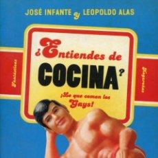 Libros de segunda mano: ¿ENTIENDES DE COCINA? ¡LO QUE COMEN LOS GAYS!. Lote 192218832